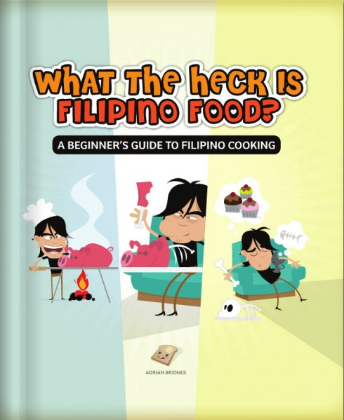What the heck is Filipino Food book cover